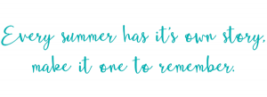 Every summer has it's story