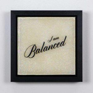 I am balanced - affirmation artwork