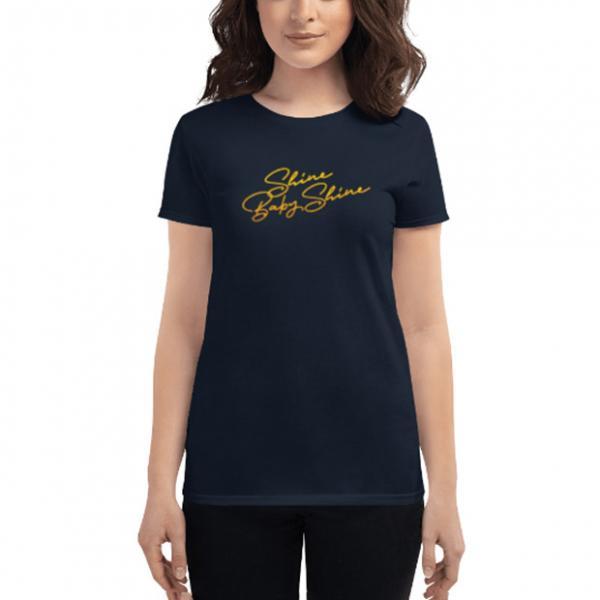 Shine Baby Shine T-shirt