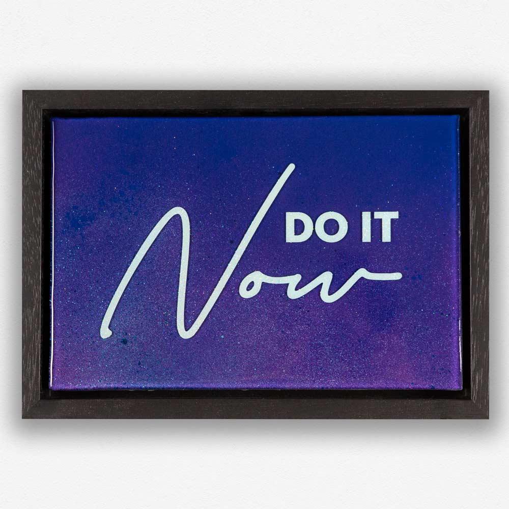 Do it now art