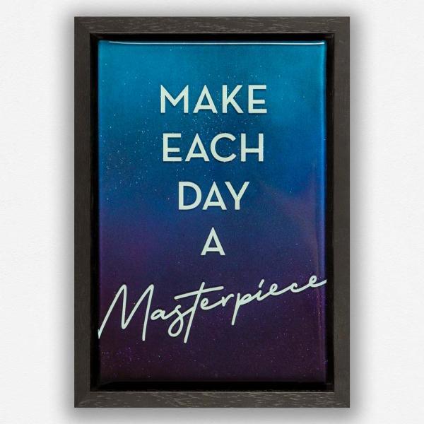 Masterpiece motivation artwork